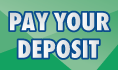 Pay Your Deposit